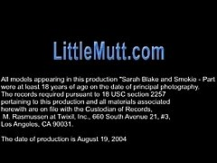 Sarah Blake and Smoke - Part 2 - LittleMutt